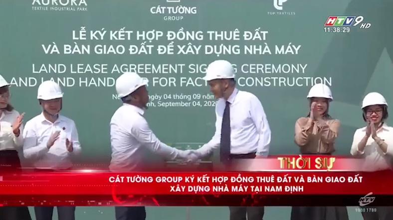 HTV9: KCN Dệt May Rạng Đông - Aurora ký kết hợp đồng thuê đất và bàn giao đất xây dựng nhà máy tại AURORA IP - Nam Định